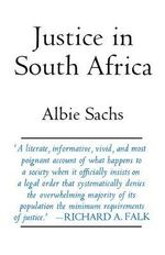 Justice in South Africa : Regional Responses to Transnational Changes - Albie Sachs