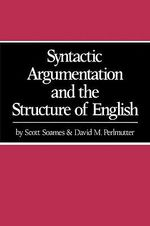 Syntactic Argumentation and the Structure of English - David M. Perlmutter