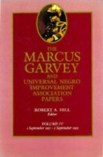 The Marcus Garvey and Universal Negro Improvement Association Papers : September 1921-September 1922 v. 4 - Marcus Garvey