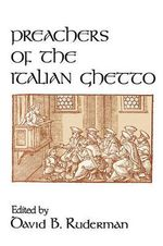 Preachers of the Italian Ghetto : The Rabbinic View of Biblical Chronology