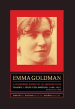 Emma Goldman: A Documentary History of the American Years, Volume One : Made for America, 1890-1901 - Emma Goldman