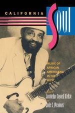 California Soul : Music of African Americans in the West