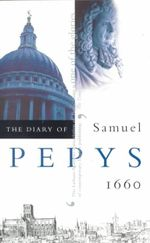 The Diary of Samuel Pepys : 1660 v. 1 - Samuel Pepys