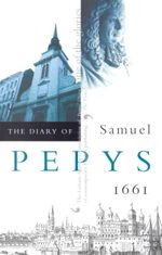 The Diary of Samuel Pepys : 1661 V.2 - Samuel Pepys