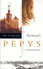 Diary of Samuel Pepys : Companion v. 10 - Samuel Pepys