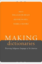 Making Dictionaries : Preserving Indigenous Languages of the Americas