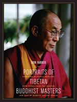 Portraits of Tibetan Buddhist Masters - Don Farber