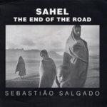 Sahel : The End of the Road - Sebastiao Salgado