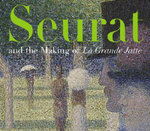 Seurat and the Making of