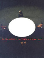 Buddha Mind in Contemporary Art : Art Versus Religion