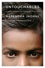 Untouchables : My Family's Triumphant Escape from India's Caste System - Narendra Jadhav