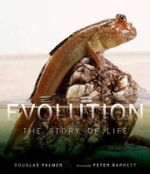Evolution : The Story of Life - Douglas Palmer