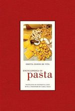 Encyclopedia of Pasta - Oretta Zanini De Vita