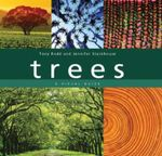Trees : A Visual Guide - Tony Rodd