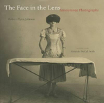 The Face in the Lens : Anonymous Photographs - Robert Flynn Johnson