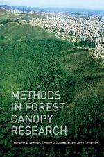 Methods in Forest Canopy Research - Margaret D. Lowman