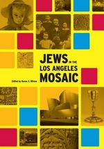 Jews in the Los Angeles Mosaic : Making Jewish Humor