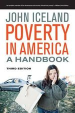 Poverty in America : A Handbook - John Iceland