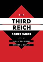 The Third Reich Sourcebook - Anson Rabinbach