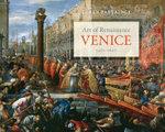 Art of Renaissance Venice, 1400--1600 - Loren Partridge