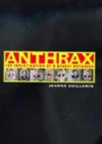 Anthrax : The Investigation of a Deadly Outbreak - Jeanne Guillemin