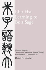 Learning to Be a Sage : Selections from the
