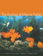 The Ecology of Marine Fishes : California and Adjacent Waters
