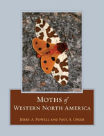 Moths of Western North America - Jerry A. Powell