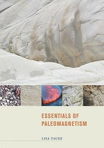 Essentials of Paleomagnetism - Lisa Tauxe