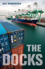 The Docks - Bill Sharpsteen