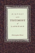 History and the Testimony of Language - Christopher Ehret