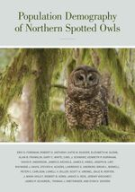 Population Demography of Northern Spotted Owls : Published for the Cooper Ornithological Society - Eric Forsman