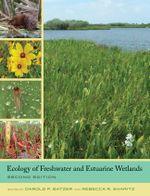 Ecology of Freshwater and Estuarine Wetlands