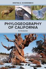 Phylogeography of California : An Introduction - Kristina A. Schierenbeck