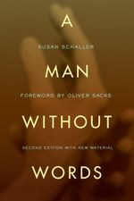 Man Without Words - Susan Schaller
