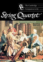 The Cambridge Companion to the String Quartet : An Historical Introduction and Catalogue
