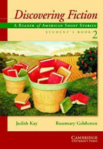 Discovering Fiction Student's Book 2: Student's book 2 : A Reader of American Short Stories - Judith Kay