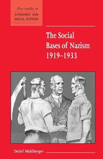 The Social Bases of Nazism, 1919-1933 - Detlef Muhlberger