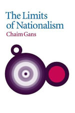 The Limits of Nationalism - Chaim Gans