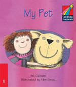 My Pet ELT Edition : Cambridge Storybooks - Bill Gillham