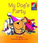 My Dog's Party ELT Edition : Cambridge Storybooks - Bill Gillham