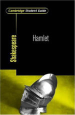 Cambridge Student Guide to Hamlet : Cambridge Student Guide - Rex Gibson