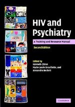 HIV and Psychiatry : Training And Resource Manual