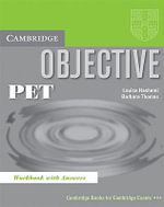 Objective : PET Workbook with Answers - Louise Hashemi