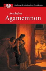 Agamemnon : Agamemnon - Aeschylus