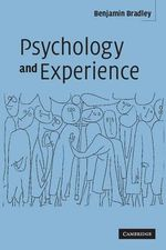 Psychology and Experience - Benjamin Bradley