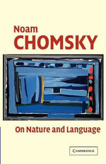 On Nature and Language - Noam Chomsky