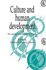 Culture and Human Development : The Selected Papers of John Whiting - John Whiting