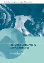 Antarctic Meteorology and Climatology - J. C. King