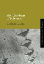 Microhardness of Polymers : Cambridge Solid State Science Series - F. J. Balta-Calleja